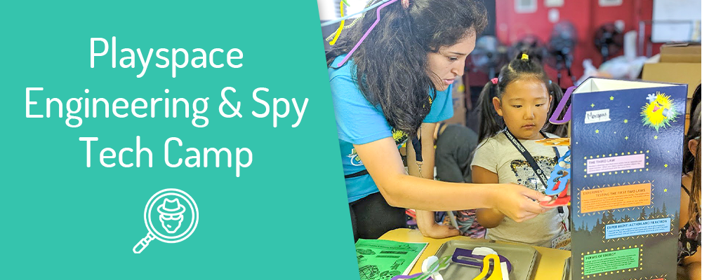 playspace engineering and spy tech kids camp